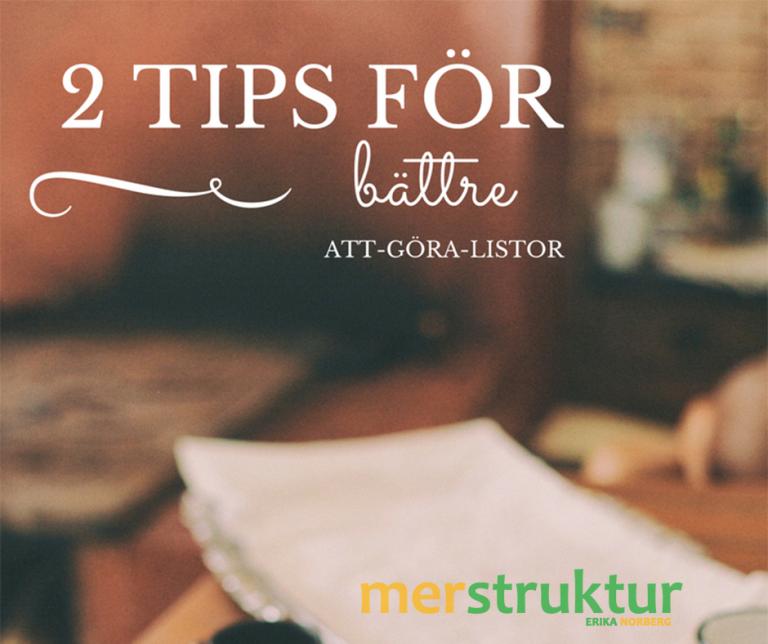 Att göra att-göra-listor | Del 2: Vad borde jag skriva upp?