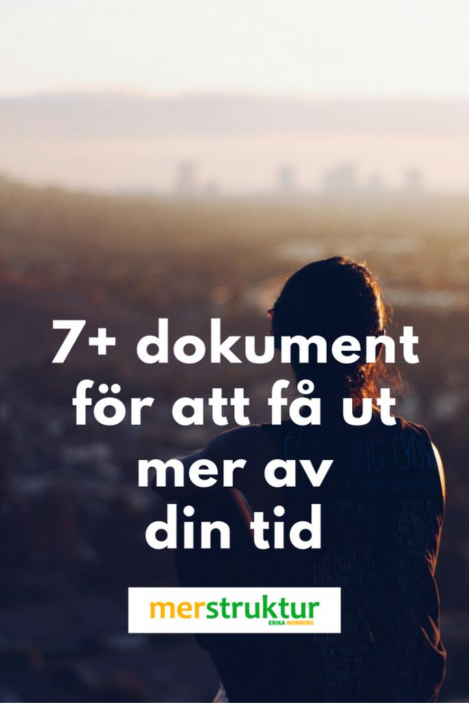 7+ dokument för en mer produktiv vecka | merstruktur.se