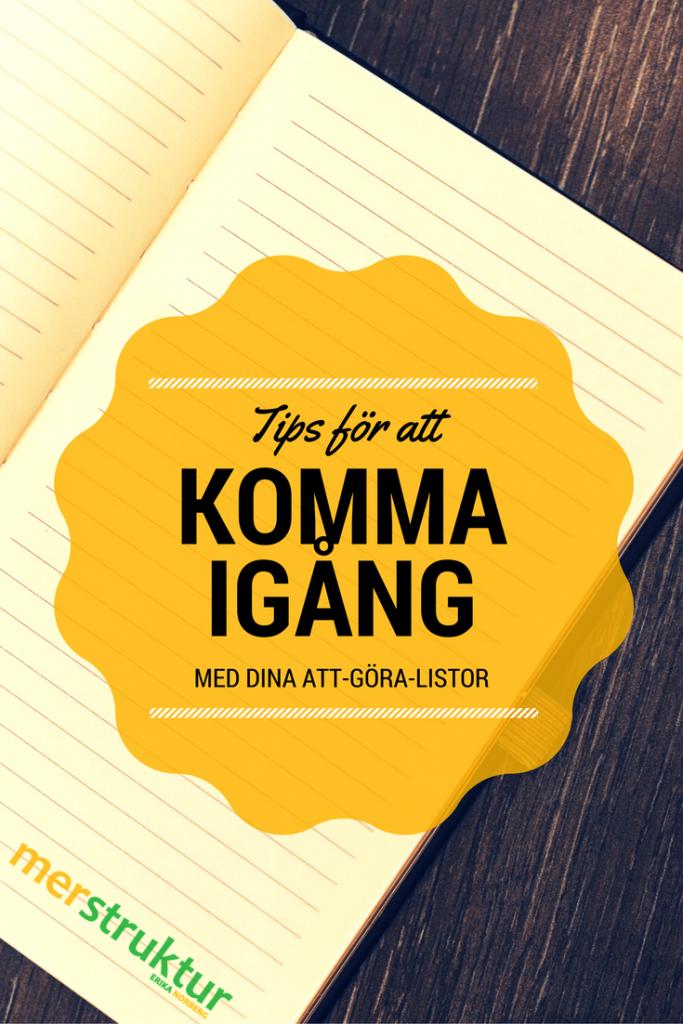 Att göra att-göra-listor | Välbeprövade tips för att komma igång med dina att-göra-listor. merstruktur.se