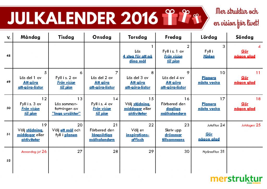 Julkalender 2016 för mer struktur och en vision för livet! merstruktur.se