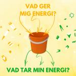 Utmattning - hur vi kan ta oss ut och undvika att hamna där igen. Vad ger mig energi och vad tömmer mig på energi? merstruktur.se