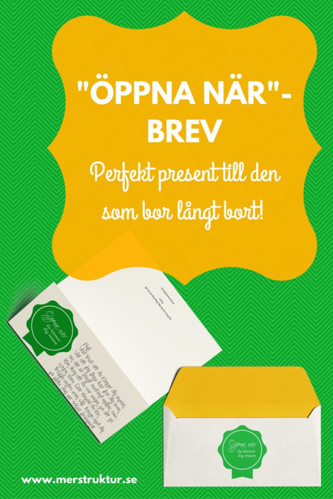 Öppna när-brev | Den perfekta presenten till den som bor långt bort. merstruktur.se