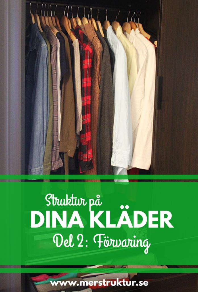 Tips för att förvara dina kläder så att du vet var du har och var allt ska ligga. merstruktur.se