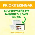 Prioriteringar - 5 blogginlägg för att prioritera din tid bättre inkl. 8+ hjälpmedel. merstruktur.se