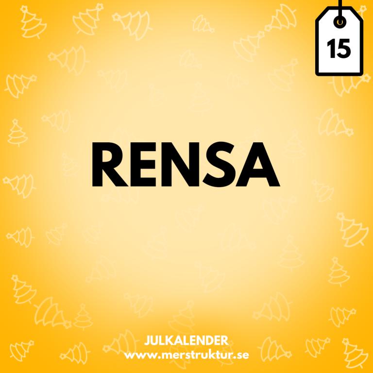 Strukturtips 15: Rensa