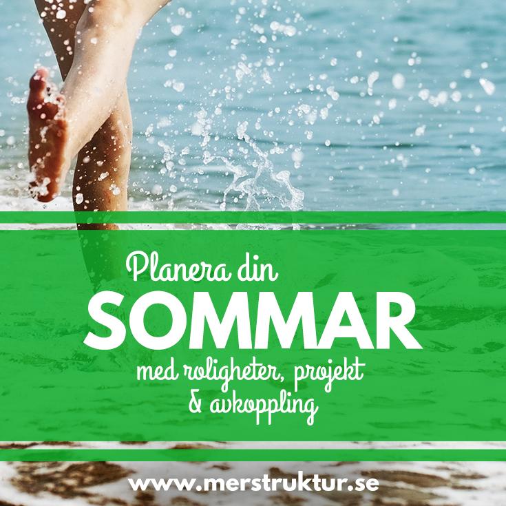 Hur du kan planera din sommar för att roligheter, projekt och avkoppling ska hinnas med