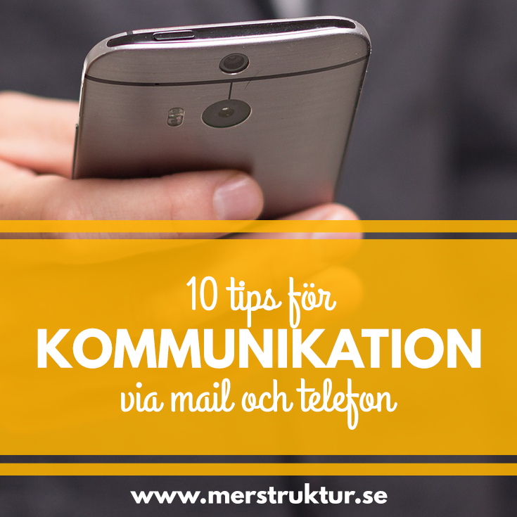 10 tips för kommunikation via mail och telefon