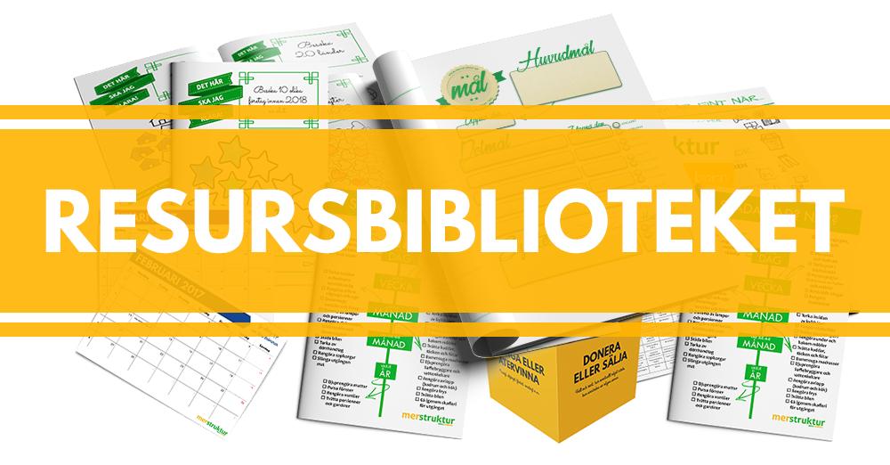 Resursbiblioteket ger dig fri tillgång till massvis med material för planering, mål och hemorganisation. merstruktur.se