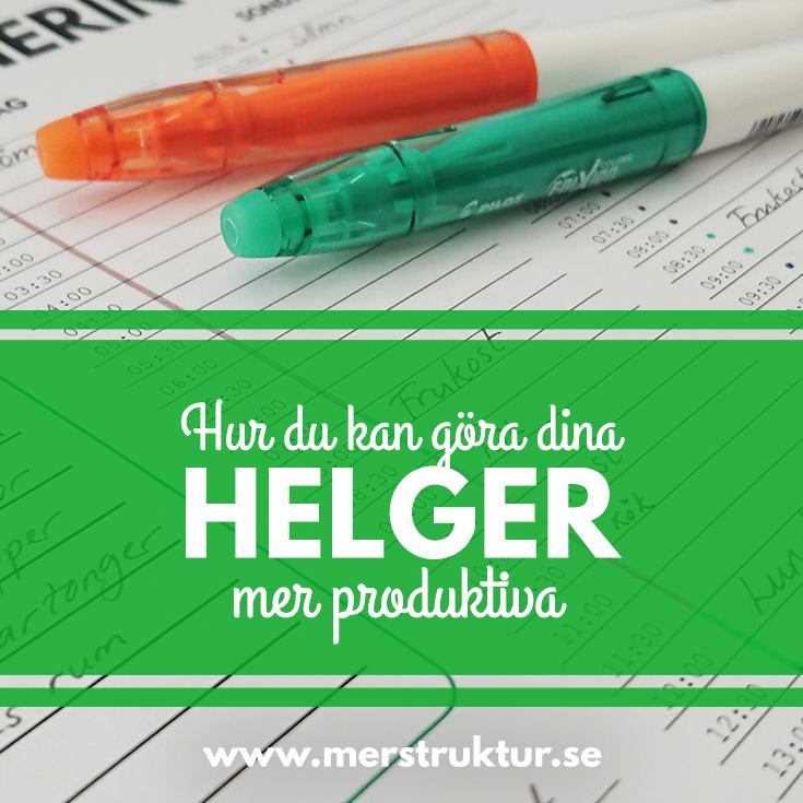 Hur du kan göra dina helger mer produktiva
