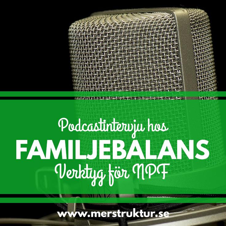 Material från podcast om NPF, planering och struktur