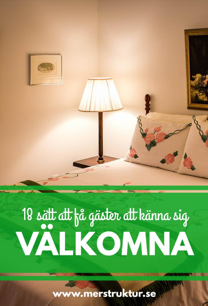 18 sätt att få gäster att känna sig välkomna. merstruktur.se