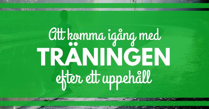 Kom igång efter träningsuppehållet. Tips från Josefin Strang. merstruktur.se